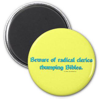 BewareRadicalClerics2 6 Cm Round Magnet