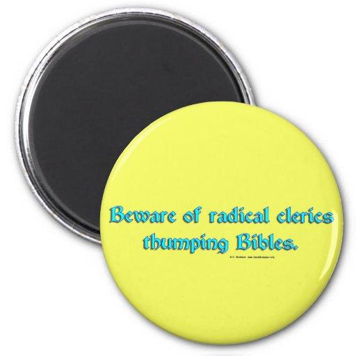 BewareRadicalClerics2 Refrigerator Magnets