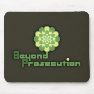 Beyond Prosecution Mouse Pad