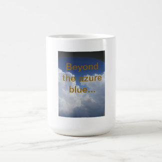 Beyond the azure blue.. basic white mug