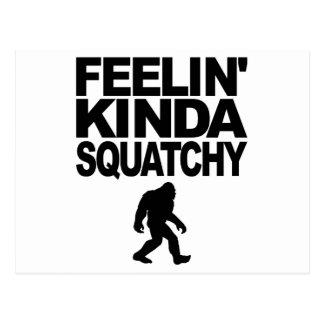 BFeelin' Kinda Squatchy Postcard