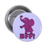 BFF! 6 CM ROUND BADGE