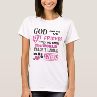 BFF God made us Best Friends T-Shirt