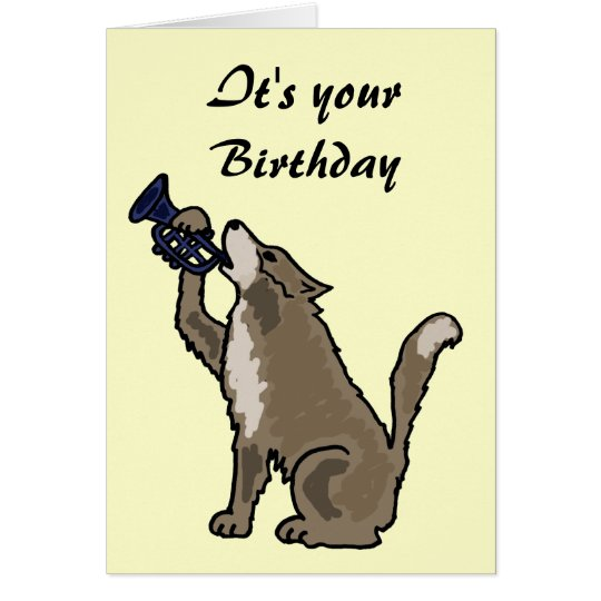 BH- Fun Wolf Playing the Trumpet Birthday Card
