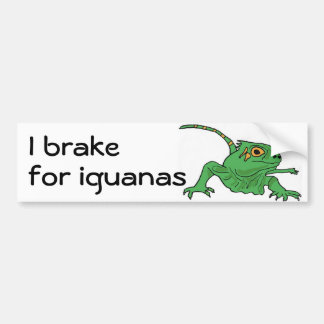 Bh- I brake for iguanas bumper sticker