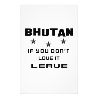 Bhutan If you don't love it, Leave Personalised Stationery