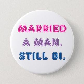 Bi Pride -- Married a Man. Still Bi. 7.5 Cm Round Badge