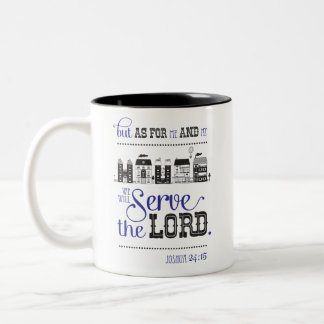 Bible mosquito But ash For me And My House Joshua Two-Tone Coffee Mug
