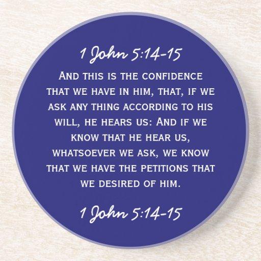 Bible passage 1 John 5:14-15 in white text. Coaster