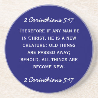 Bible passage 2 Corinthians 5:17 in white text. Coasters