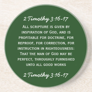 Bible passage 2 Timothy 3:16-17 in white text. Beverage Coaster