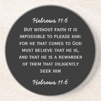 Bible passage Hebrews 11 6 in white text Coaster