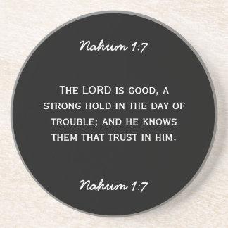 Bible passage Nahum 1:7 in white text. Sandstone Coaster