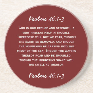 Bible passage Psalms 46:1-3 in white text. Beverage Coasters
