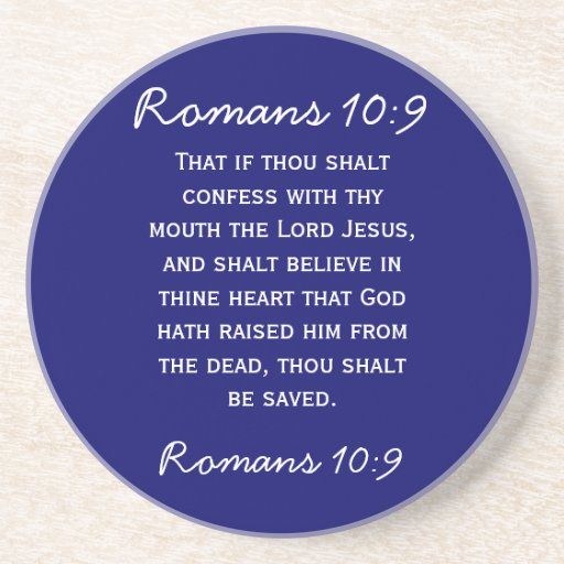 Bible passage Romans 10:9 in white text Beverage Coasters