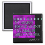 """""""Bible Quote - Isaiah 54:17"""" by Cheryl Daniels Square Magnet"""