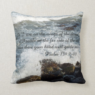 Bible quotes Psalm 139:9-10 pillow