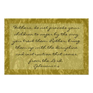bible verse about raising children Ephesians 6:4 Poster