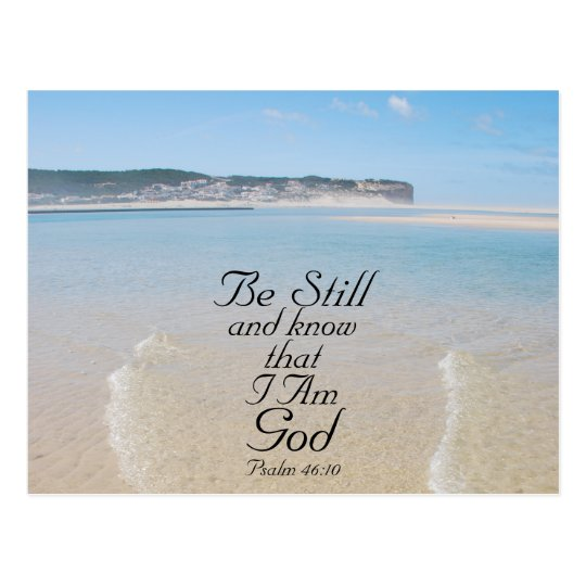 Bible Verse Be Still and Know I Am