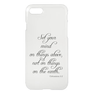Bible Verse Col 3 2 Set Your Mind , iphone iPhone 7 Case
