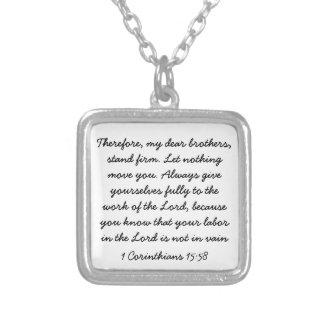 bible verse encouragement 1 Corinthians 15:58 Square Pendant Necklace