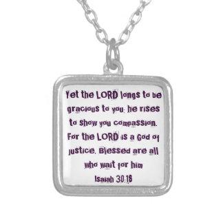 bible verse encouragement Isaiah 30:18 Square Pendant Necklace