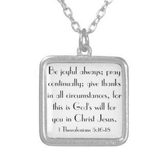 bible verse encouragements 1 Thessalonians 5:16-18 Square Pendant Necklace