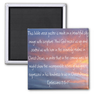 bible verse Ephesians 2:6-7 on a beautiful sky Square Magnet