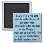 Bible verse for hard times Psalm 91:1-2 Square Magnet