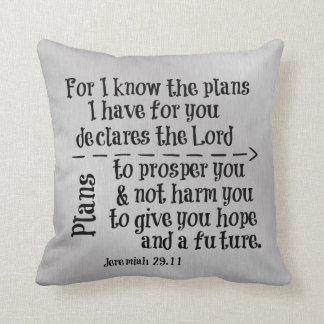 Bible Verse: For I know the Plans I have for you Cushion