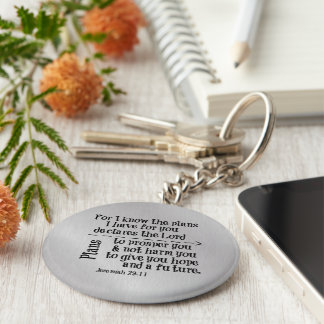 Bible Verse: For I know the Plans I have for you Key Ring
