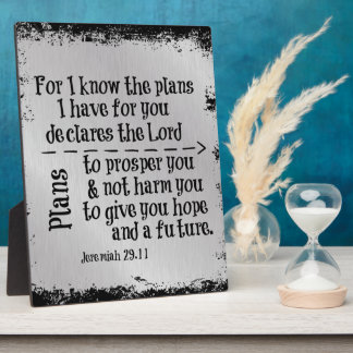 Bible Verse: For I know the Plans I have for you Plaque