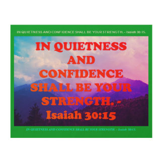 Bible verse from Isaiah 30:15. Wood Prints