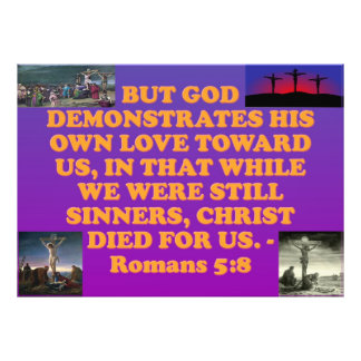 Bible verse from Romans 5:8. Photo Print