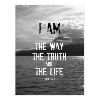 Bible Verse: I am the Way, Truth, Life Postcard