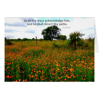 BIBLE VERSE In all thy ways acknowledge him Greeting Card