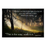Bible Verse Isaiah 30:21 This is the Way Poster