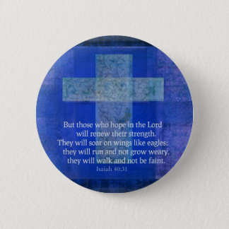 Bible Verse Isaiah 40:-31 contemporary Christian 6 Cm Round Badge