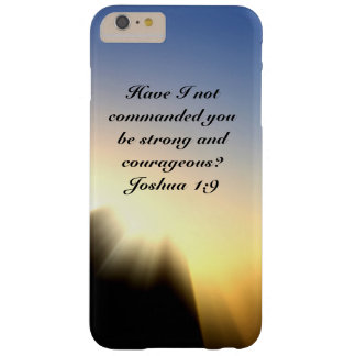 Bible Verse Joshua 1:9 Be Strong and Courageous Barely There iPhone 6 Plus Case