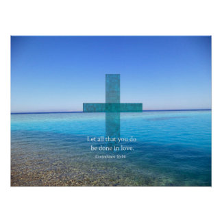 BIBLE VERSE - Let all that you do be done in love Poster