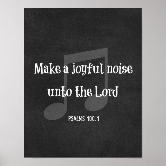 Bible Verse: Make a Joyful Noise Poster