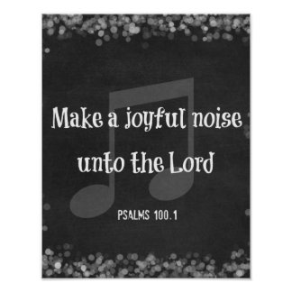 Bible Verse: Make a Joyful Noise Poster