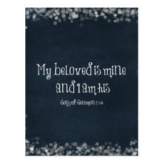 Bible Verse : My Beloved is Mine and I am His Postcard