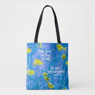 Bible Verse Nehemiah 8, The Joy of the Lord, Tote Bag