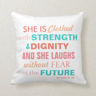 Bible Verse Proverbs 31:25 Pillow Pink Coral Aqua