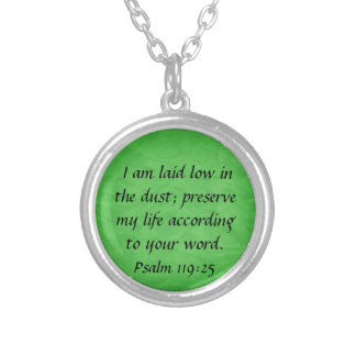 bible verse Psalm 119:25 necklace