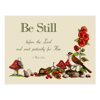 Bible Verse: Psalm 37: Be Still: Wait Patiently Postcard