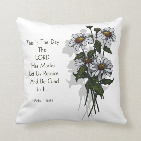 Bible Verse: Psalms: Day Lord Has Made: Daisies