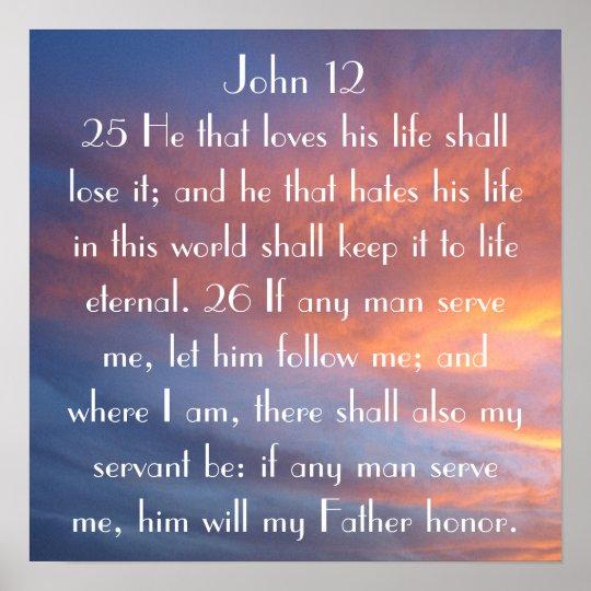 bible verse reminder John 12:25-26 sunset Poster