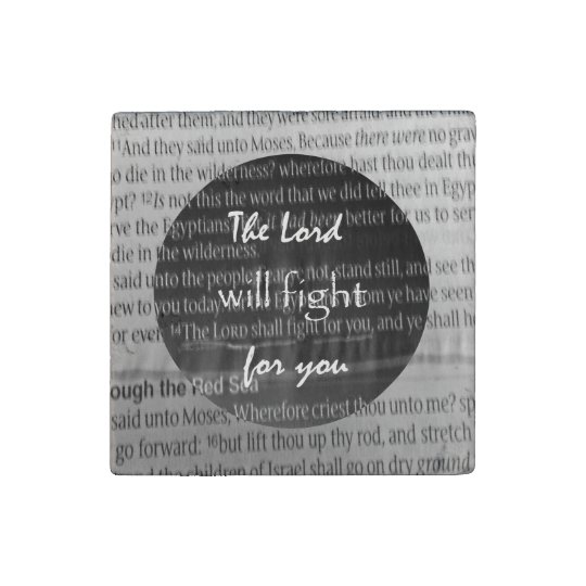 Bible Verse Scripture; The Lord will fight for